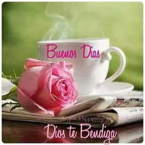 1000+ ideas about Buenos Dias Cafe on Pinterest | Frases ...