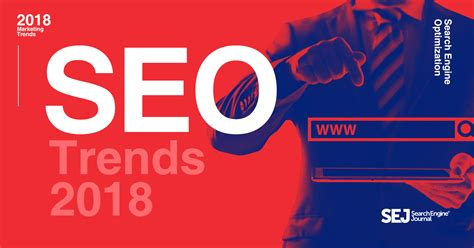 47 Experts on the Top SEO Trends That Will Matter in 2018