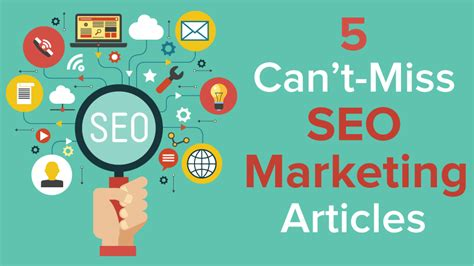 5 Can t Miss SEO Marketing Articles   ScribbleLive