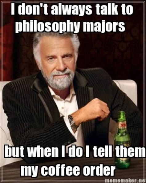 60 Philosophy Memes for you Lovers of Wisdom