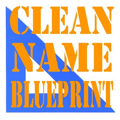 Clean Name Blueprint  @CleanName  | Twitter