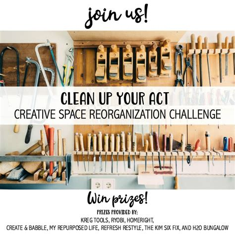 Clean Up Your Act: Creative Space Reorganization Challenge ...