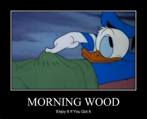 Dirty Morning Wood Quotes. QuotesGram