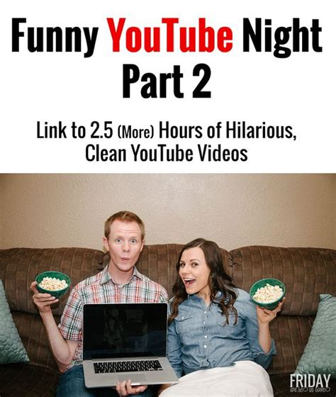 Funny YouTube Night Part 2: 2.5 More Hours of Hilarious ...