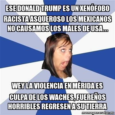 Meme Annoying Facebook Girl   ese donald trump es un ...