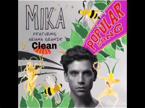 MIKA Feat. Ariana Grande   Popular Song [Clean]   YouTube