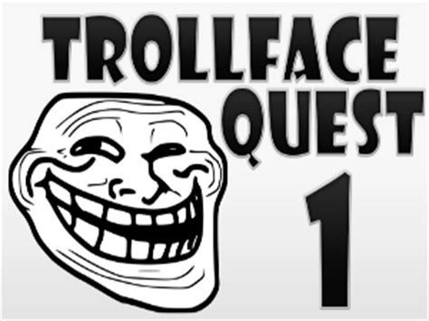 Play Trollface Quest 1 Game   TrollFace Quests