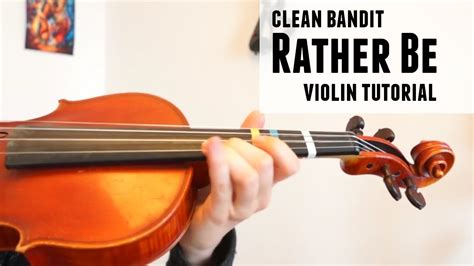 Rather Be   Clean Bandit  how to play  | Violin tutorial ...