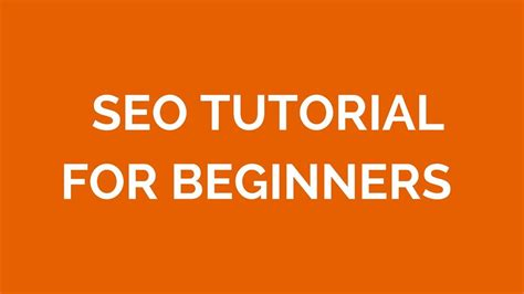 SEO Tutorial For Beginners Step by Step - YouTube