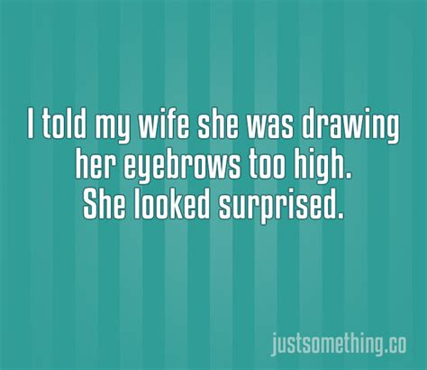 The 22 Most Hilarious Two Line Jokes Ever. #7 Killed Me!