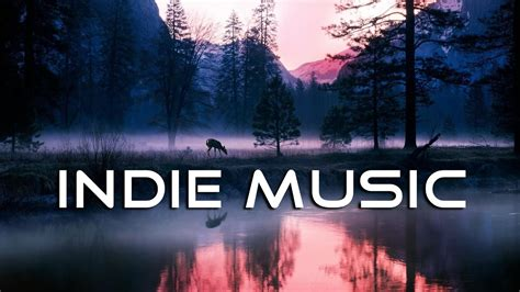 The Best Indie music 2017 | Indie Pop: Electronic | Power ...
