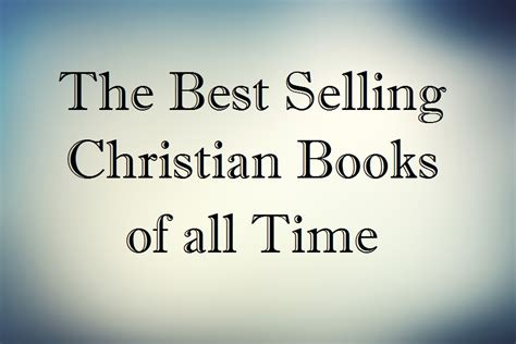 The Best Selling Christian Books of all Time