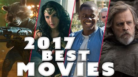 Top 10 Best Movies of 2017!   YouTube