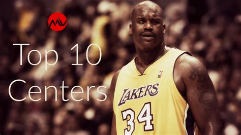 Top 10 NBA Centers of All Time   YouTube