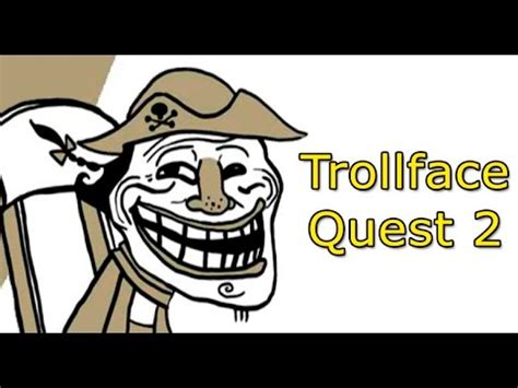 Trollface Quest 2 Gameplay & Tut   YouTube